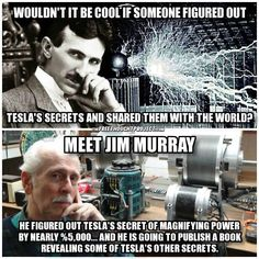 Tesla and Jim Murrary