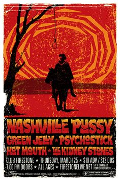 GigPosters.com - Nashville Pussy - Green Jelly - Hot Mouth - Kidney Stones, The