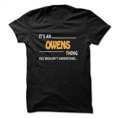 Owens thing understand ST421 - #tee #t shirts online. SIMILAR ITEMS => https://www.sunfrog.com/LifeStyle/Owens-thing-understand-ST421-Black.html?id=60505
