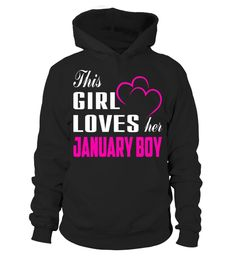 THIS GIRL LOVE HER JANUARY BOY