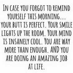 Leap Year Reminder - In case you have forgotten, you are doing an amazing job at life!