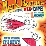 Book Blast: Mark Banana and the New Red Cape Tell The World, Cape, Banana, Books, Red, Mantle, Cabo, Libros, Bananas