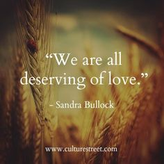 Culture Street | Quote of the Day from Sandra Bullock