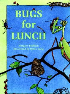 Bugs for Lunch by Margery Flacklam