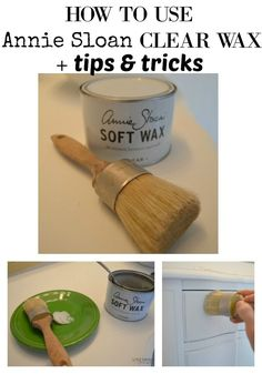How to Use Annie Sloan Clear Wax plus Tips and Tricks. Tips for using wax on furniture.