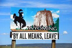 2. That independent Wyoming spirit.