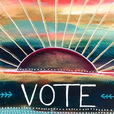 """Vote"" Acrylic on watercolor paper. Painting by Flora Bowley Flora Bowley, Mini Paintings, Better Together, Small World, Contemporary Artists, Watercolor Paper, Brave, Book Art, My Arts"