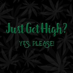 #JUSTGETHIGH #pipe #cannabis #art #clouds #herb #lifted #marijuana #flowers #dope #kush #cannabiscommunity #hightimes #smoke #highlife #trees #kusharmy #thc #terpenes #stonernation #letsgethigh #lit #weedstagram #terps #green #bud #highsociety #hrbnlife #weed #dank High Society, Bud, Herb, Cannabis, Trees, Clouds, Smoke, Popular, Flowers