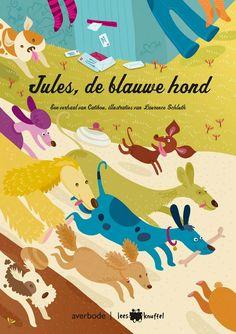 Jules, de blauwe hond - Catibou, Thijs Delrue - plaatsnr. K CATI/001 #Honden #Prentenboek #Vriendschap