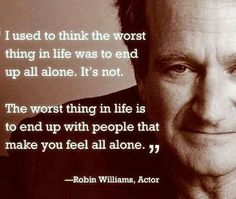 Robin Williams quote on people and loneliness