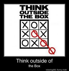 Think Outside the Box #quote