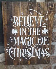 Believe In The Magic Of Christmas Wooden Sign Ad Wood