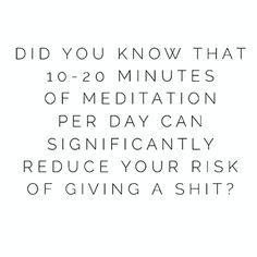 True story! #meditat