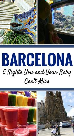 Barcelona is possible to travel to with a baby. Here are 5 top sights in Barcelona that you and your baby can't miss. |Travel with infant, baby or toddler | Barcelona with baby | Sagrada Familia | Park Guell | Mercat de la Boqueria | #familytravel #travel