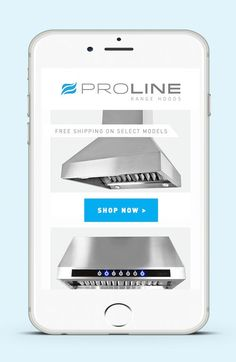 Range hood shopping from your mobile phone, with free shipping on select models. Save up to 40 - 60% on beautiful range hoods, vent hoods, and kitchen hoods. Shop Now: Prolinerangehoods.com