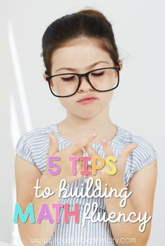 Primary teachers must read these 5 TIPS TO BUILDING MATH FLUENCY to help with setting up daily math routines, lessons, and activities. These ideas will help students develop confidence, stay engaged, and build math skills. It is about more than memorizati