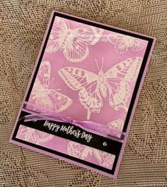 Butterfly Background, Big Butterfly, Butterfly Cards, Rubber Stamping Techniques, Embossing Techniques, Mothers Day Cards, Happy Mothers, Sympathy Cards, Card Kit