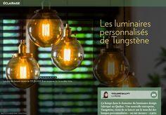 Les luminaires personnalisés de Tungstène - La Presse+