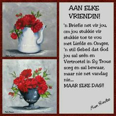 Good Morning Wishes, Good Morning Quotes, Friend Friendship, Friendship Quotes, Qoutes, Life Quotes, Evening Greetings, Afrikaanse Quotes, Goeie More