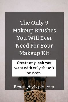 The only 9 makeup brushes you will ever need for your makeup kit. Create any makeup look you want with only these 9 makeup brushes!!!!!