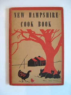 VIntage 1958 NEW HAMPSHIRE COOK BOOK, Yankee recipes, Picture Book Press