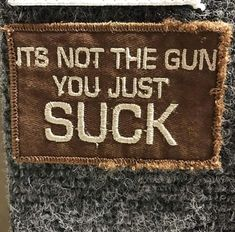 It's Not The Gun...