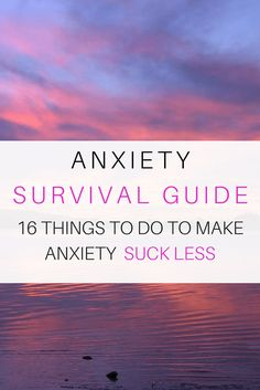 16 Things to Make Your Anxiety Suck Less - Radical Transformation Project