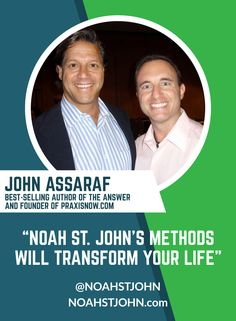 """""""Noah's methods can literally transform your life—and help you create the masterpiece you truly want and are capable of achieving."""" #entrepreneur #financialfreedom #timefreedom #freedom #impact #legacy #entrepreneurlife #mentor #success #leadership #JohnAssaraf"""