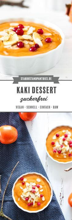 Veganes Kaki Creme Dessert Vegan Treats, Vegan Snacks, Creme Dessert, Sweet Bakery, Easy Family Meals, Fabulous Foods, Healthy Desserts, Paleo Recipes, Cravings