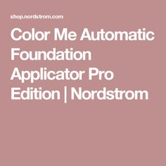 Color Me Automatic Foundation Applicator Pro Edition | Nordstrom