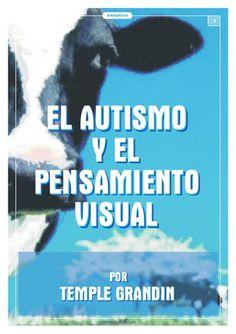 Autismo y el_pensamiento_visual by Mariela Falabella, via Slideshare