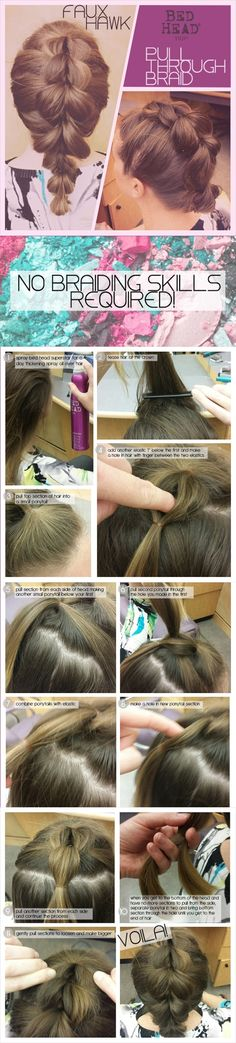 A pull through braid is perfect for people who are braid-challenged, there's no braiding required only ponytails! Get this awesome voluminous faux-hawk braided updo by doing a pull through french braid. by mirusroar
