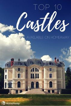 Rent a whole Castle on HomeAway for your next vacay!