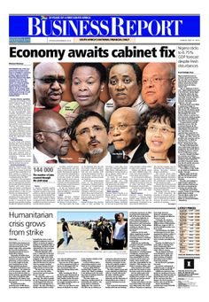 The front page of today's (May 25, 2014) Business Report paper deals with the impending cabinet announcement, Nigeria and the platinum strike.  To read these stories and more click here: http://www.iol.co.za/business