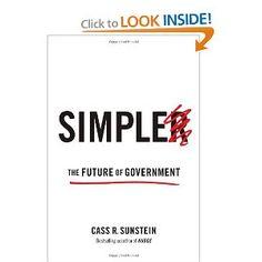 Amazon.com: Simpler: The Future of Government (9781476726595): Cass R. Sunstein: Books