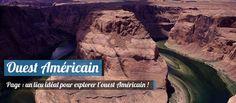 Page en Arizona est un lieu idéal pour explorer l'Ouest Américain !