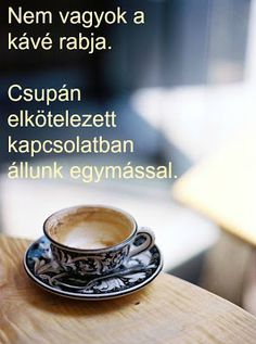 Coffee Time, Tableware, Blog, Funny Things, Thoughts, Google, Pictures, Quotes, Photos