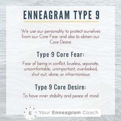 """Enneagram Type 9: We use our personalities to protect ourselves from our Core Fear and to obtain our Core Desire. Do you resonate with these Type 9 Core Fears/Desires? If so, tell us how these show up in every day life for you. Beth McCord <a href=""""http://YourEnneagramCoach.com"""" rel=""""nofollow"""" target=""""_blank"""">YourEnneagramCoac...</a> Enneagram Personality typology"""