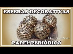 ESFERAS DECORATIVAS CON PAPEL PERIÓDICO - YouTube