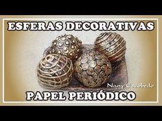 ESFERAS DECORATIVAS CON PAPEL PERIÓDICO - YouTube