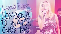 Luiza Possi - Someone to Watch Over Me (Ella Fitzgerald)   LAB LP
