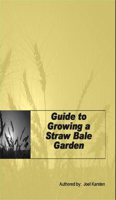 1000 images about straw bale gardening on pinterest straw bale gardening straw bales and for Straw bale gardening joel karsten