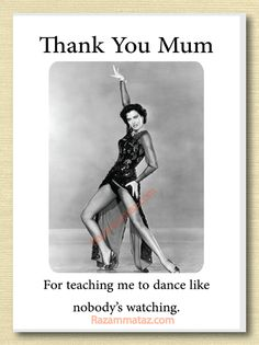 'Dance Like Mum' Mother's Day Card