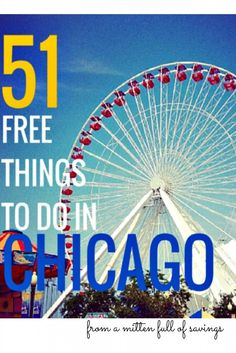 Chicago is one of the top places to visit. There is so much to see and do in Chicago. Here's a list of over 51 FREE Things to do in Chicago