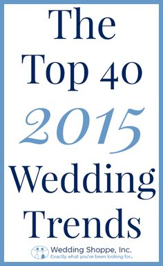 The complete list of 2015 wedding trends!