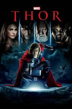 Directed by Kenneth Branagh. With Chris Hemsworth, Anthony Hopkins, Natalie Portman, Tom Hiddleston. The powerful but arrogant god Thor is cast out of Asgard to live amongst humans in Midgard (Earth), where he soon becomes one of their finest defenders. Thor Film, Thor Y Loki, Thor Marvel, Anthony Hopkins, Natalie Portman Black Swan, Films Marvel, Marvel Movie Posters, Kat Dennings, Stripling Warriors