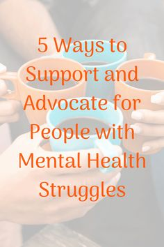 If you have a friend or loved one with mental illness, make every day your day to offer them support. Here are 5 ideas to get you started on mental health awareness and advocacy. Mental Health Advocacy, Mental Health Illnesses, Mental Health Disorders, Mental Health Issues, Mental Health Awareness, Mental Illness, Health And Wellness, Health Care, Health Tips