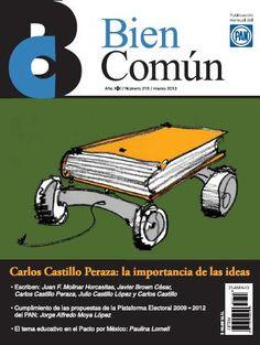 Ahora #derevista Bien Común Carlos Castillo Peraza y la importancia de las #ideas, buscala en Sanborns