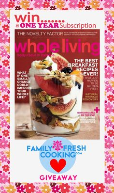 Enter to win! Whole Living Magazine Giveaway on FamilyFreshCooking.com