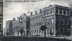 Nurses Home, Islington Infirmary - opened in 1900 as the Highgate Hill Infirmary or Workhouse, then renamed Islington London History, Local History, Family History, Vintage London, Old London, North London, Hospital Website, London Pride, Old Hospital